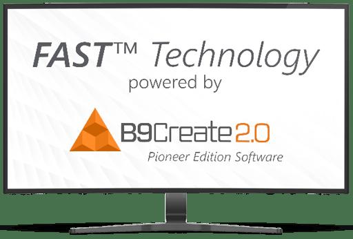 B9Create 2.0 FAST