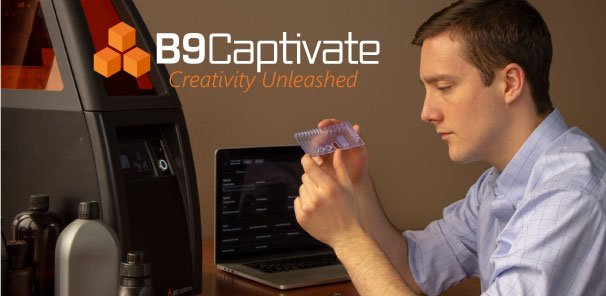 B9Creations Launches B9Captivate Software Suite, New Advanced Capabilities for Custom Material Development