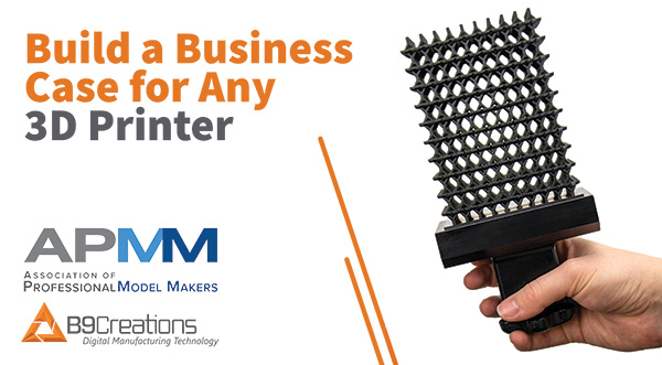 Webinar: Build a Business Case for Any 3D Printer