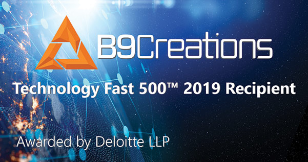 B9Creations – Fastest Growing Companies in Deloitte's Tech Fast 500™ List