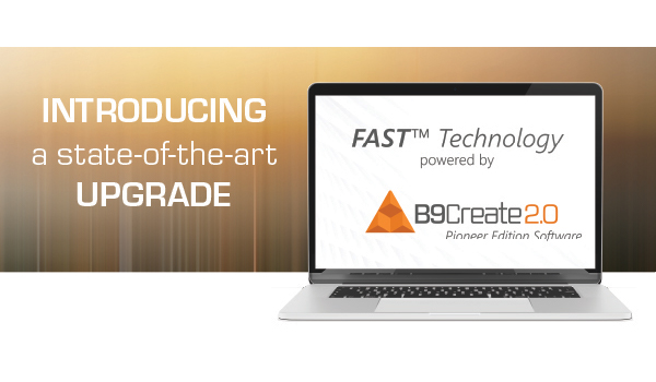 B9Creations' FAST™: Pinpoint Accuracy & Unrivaled Surface Finish
