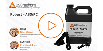 Webinar: New Material Launch: Robust - ABS/PC